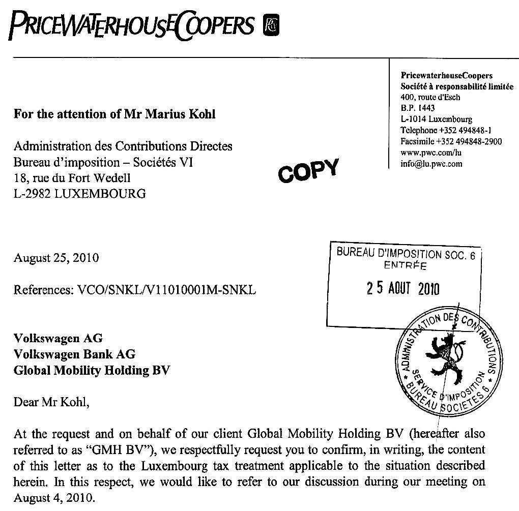 Schreiben von PriceWaterhouseCoopers an die Luxemburgische Regierung zugunsten von VW: 343 Unternehmen sollen Milliardensummen über Steuersparmodelle in Luxemburg gespart haben.