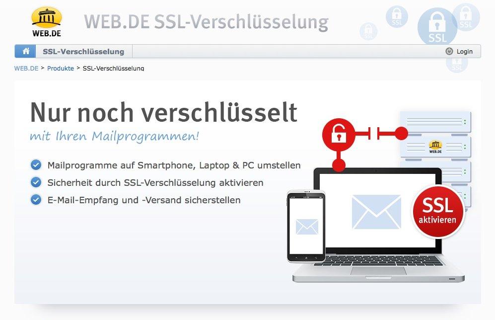 Sicherheitshinweise auf der Seite des E-Mail-Providers Web.de: Alle großen deutschen Mail-Anbieter wie Web.de, GMX, Freenet und die Deutsche Telekom haben ab heute die SSL-Verschlüsselung verpflichtend eingeführt.