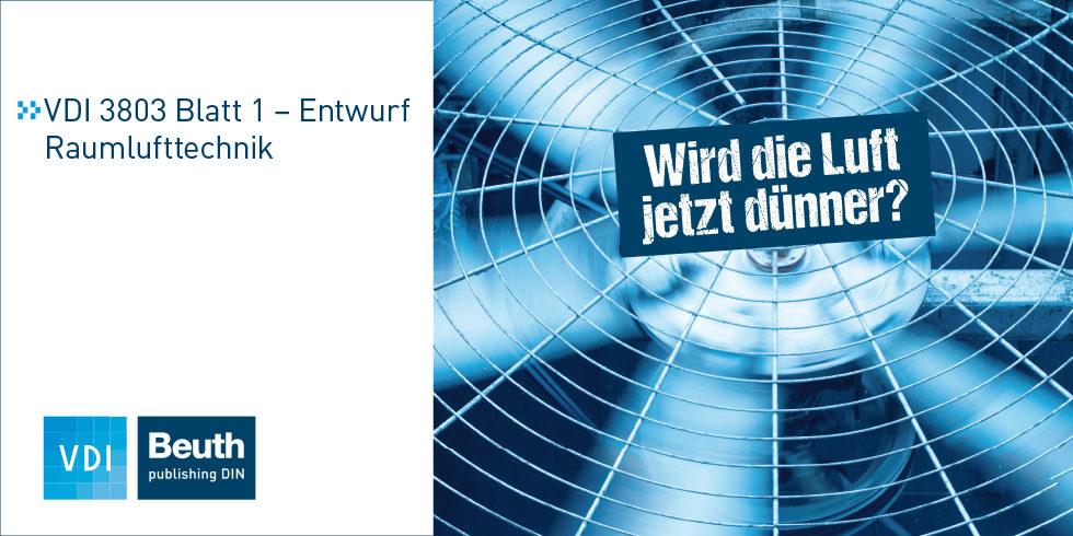 "Richtlinie VDI 3803 Blatt 1 – Entwurf. Nur bei Beuth. <a href=""https://www.beuth.de/de/technische-regel-entwurf/vdi-3803-blatt-1/289711589?utm_source=ingenieur.de&utm_medium=Advertorial&utm_campaign=smk_vdi_2018"" target=""_blank"" rel=""nofollow noopener"">Jetzt bestellen.</a>"