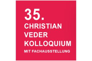 35. Christian Veder Kolloquium