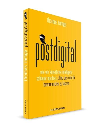 """""""Postdigital"""", erschienen im Murmann-Verlag, 212 Seiten, Preis: 20 Euro. Foto: Murmann-Verlag"""