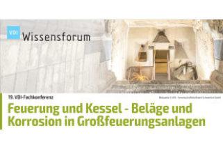 VDI-Fachkonferenz Feuerung und Kessel – Beläge und Korrosion – in Großfeuerungsanlagen