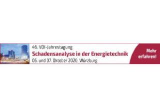 46. VDI-Jahrestagung Schadensanalyse in der Energietechnik 2020