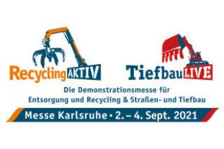 Recycling AKTIV & Tiefbau LIVE – Demonstrationsmesse für Entsorgung und Recycling sowie Straßen- und Tiefbau